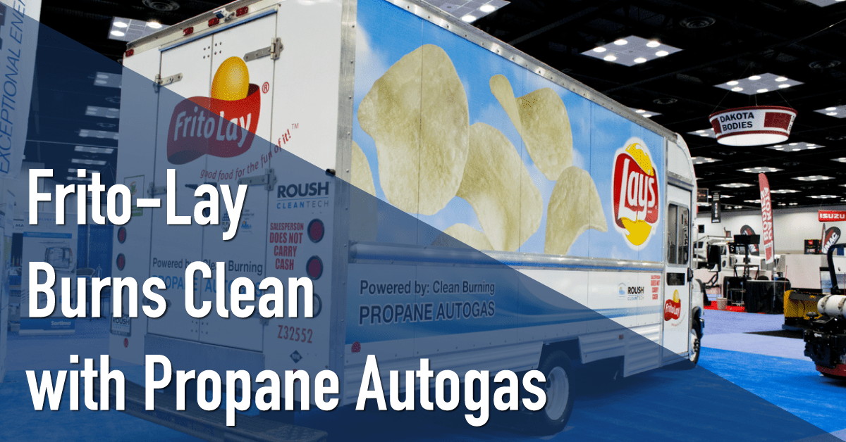Frito-Lay Burns Clean with Propane Autogas