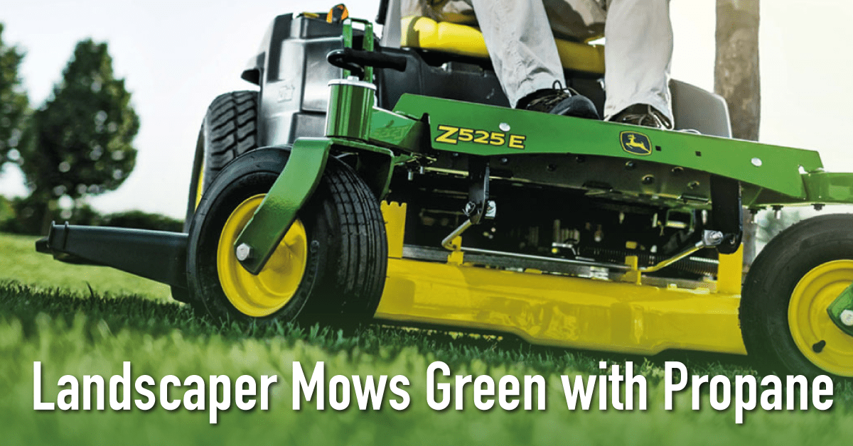 Landscaper Goes Greener with Propane Mowers